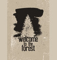 forest typographical vintage grunge poster vector image