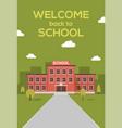 school building poster background welcome vector image vector image