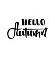 Hello Autumn - calligraphic lettering badge label vector image