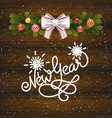 holiday gift card with hand lettering new year and vector image vector image