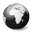 black earth globe focused on africa with thin vector image vector image