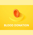 blood donation isometric icon isolated on color vector image vector image