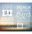 Premium Quality Coffee vector image