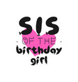 birthday girl graphic design for t-shirt prints vector image vector image