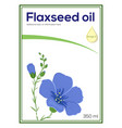 flaxeed oil label template sticker vector image
