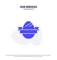 our services easter egg egg holiday holidays vector image vector image