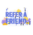 Refer a friend text concept background with people