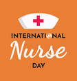 international nurse day text background greeting vector image vector image