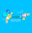 mobile report and accounting on smartphone vector image