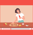 girl cook pizza culinary blogger food vector image