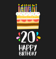 happy birthday cake card 20 twenty year party vector image vector image