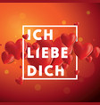 ich liebe dich background vector image vector image