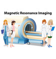 nurses and doctors by the magnetic resonance vector image vector image