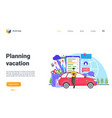 planning vacation landing page man tourist vector image