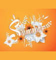 summer lettering with paper art flowers vector image vector image