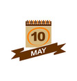 10 may calendar with ribbon vector image
