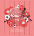 happy mothers day greeting card vector image vector image