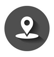 map pointer in flat style gps navigation mark vector image