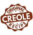 original creole recipe label or stamp vector image