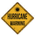 hurricane warning vintage rusty metal sign vector image vector image