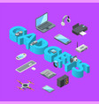 isometric gadgets icons infographic concept vector image