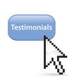 Testimonials Button Click vector image vector image