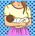 the baby is in her mother s arms pop art vector image
