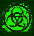 biohazard dangerous sign on green slime background vector image