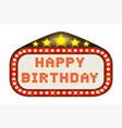 cinema marquee happy birthday vector image vector image