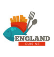 england cuisine meal traditional fish and chips vector image