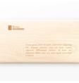 Wooden board vector image