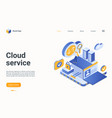 cloud data service isometric landing page user or vector image vector image