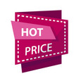 hot price banner or sale discount promo vector image