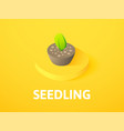seedling isometric icon isolated on color vector image vector image