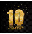 10 anniversary golden numbers isolated on black vector image vector image