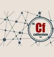 californium chemical element vector image vector image