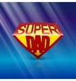Super dad shield on blue background vector image