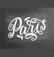 paris chalkboard blackboard writing handwritten vector image vector image
