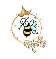 slogan print with cute bee vector image