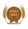 craft beer with premium quality barrel logotype on vector image vector image