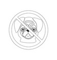 no dog entry icon outline vector image vector image