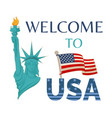 welcome to usa statue flag vector image vector image