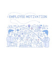 employee motivation concept success and achieving vector image