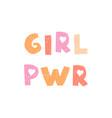 girl power - fun hand drawn nursery poster vector image vector image