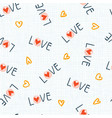 seamless pattern with love word and heart shape vector image