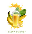 banana smoothie realistic composition vector image vector image