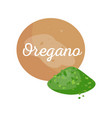 oregano spices powder and text vector image vector image