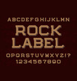 rock label typeface font isolated alphabet vector image