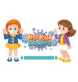 keep your distance font design with two kids vector image