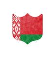 grunge shield shaped flag belarus stock vector image vector image